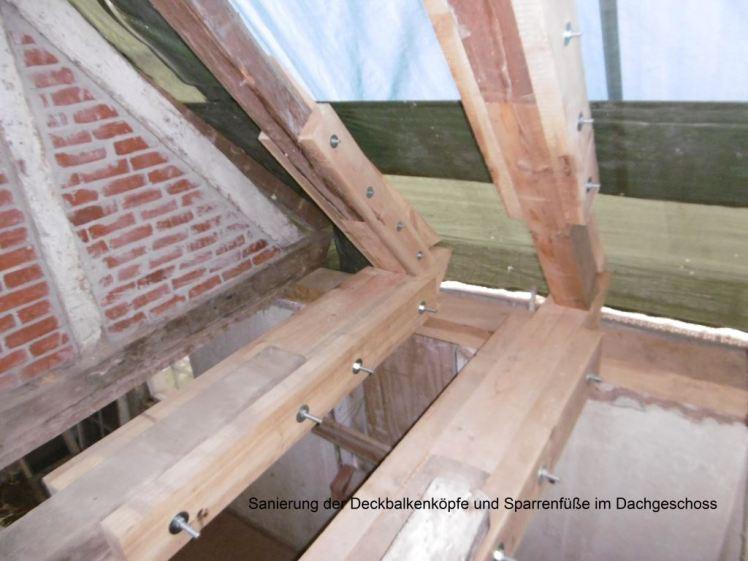 Sanierung der Deckenbalkenköpfe und Sparrenfüße (Stand: September 2017)